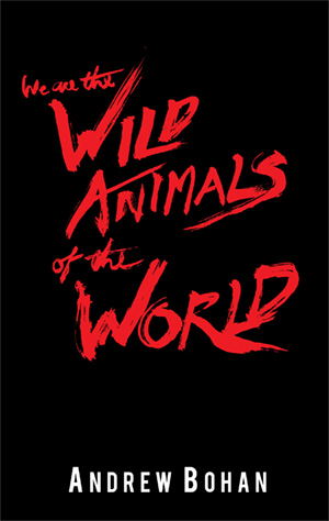 we are the wild animals of the world