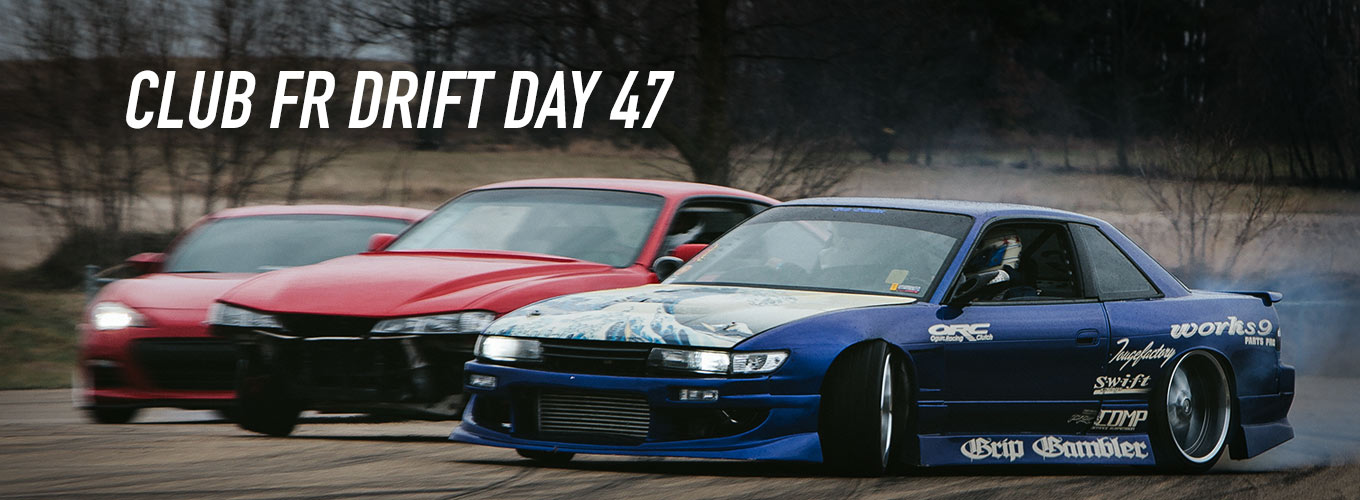 ClubFR Drift Day 47 at USA International Raceway