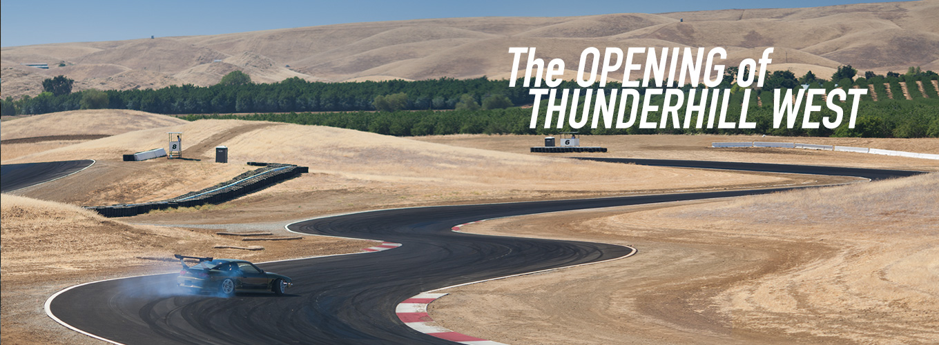 The Opening of Thunderhill West