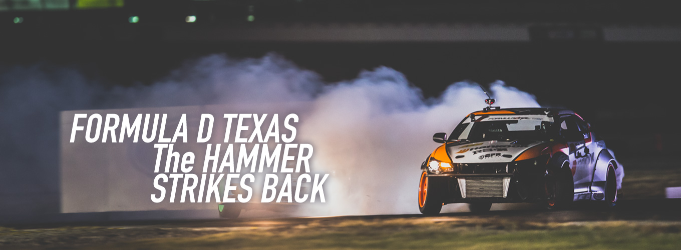 Formula D Texas: The Hammer Strikes Back